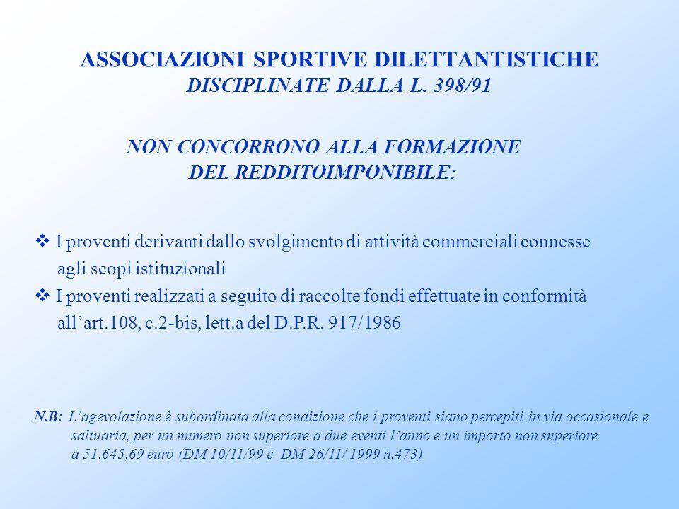 ASSOCIAZIONI SPORTIVE DILETTANTISTICHE DISCIPLINATE DALLA L.