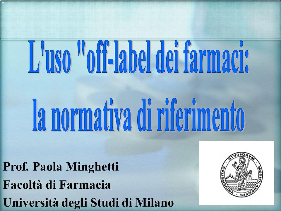 Prof. Paola Minghetti Facoltà di Farmacia Università degli Studi di Milano