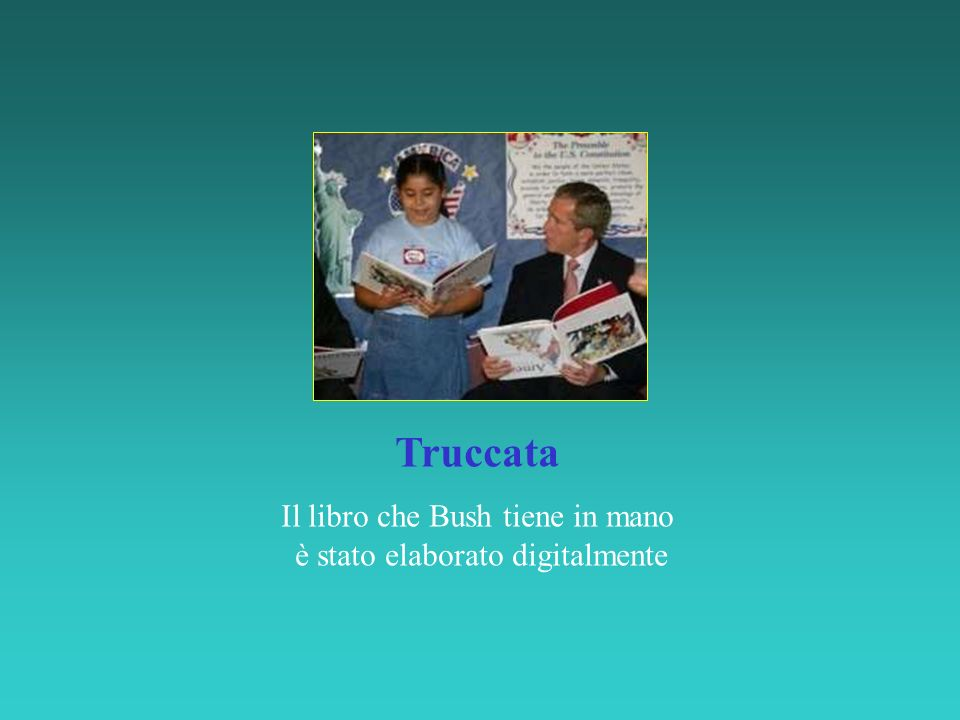 Truccata Il libro che Bush tiene in mano è stato elaborato digitalmente