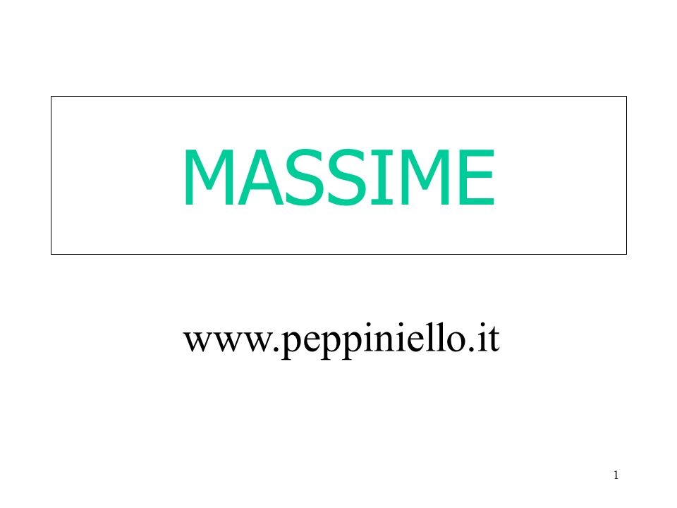 1 MASSIME www.peppiniello.it