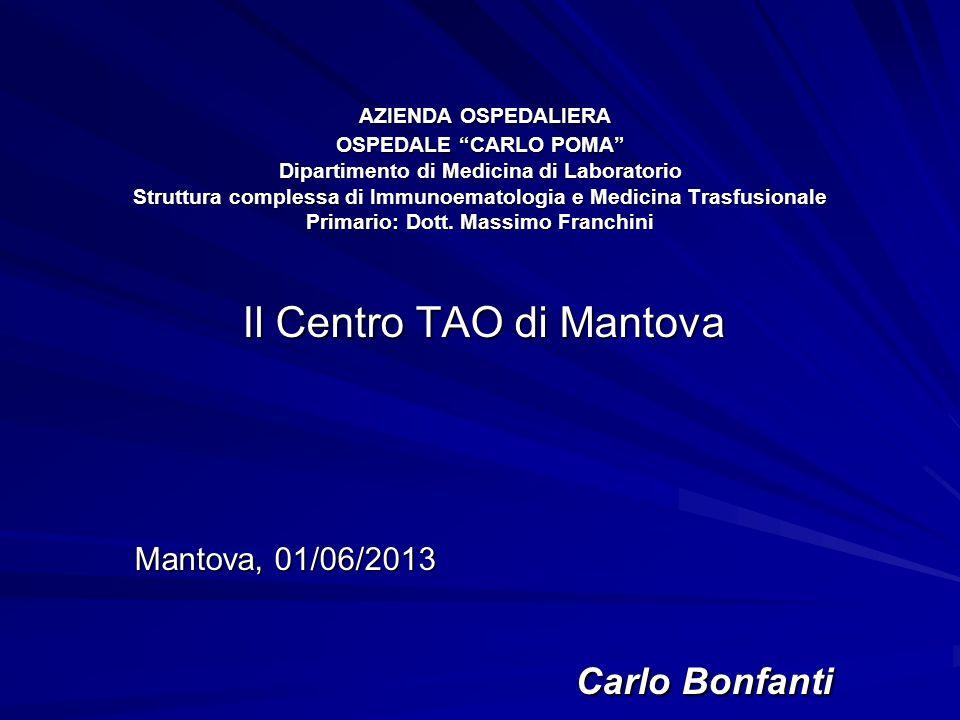 AIPA GIUGNO 2013 Il Centro TAO nasce a Mantova nel gennaio 2001 grazie alla collaborazione tra AIPA e Azienda Ospedaliera Carlo Poma