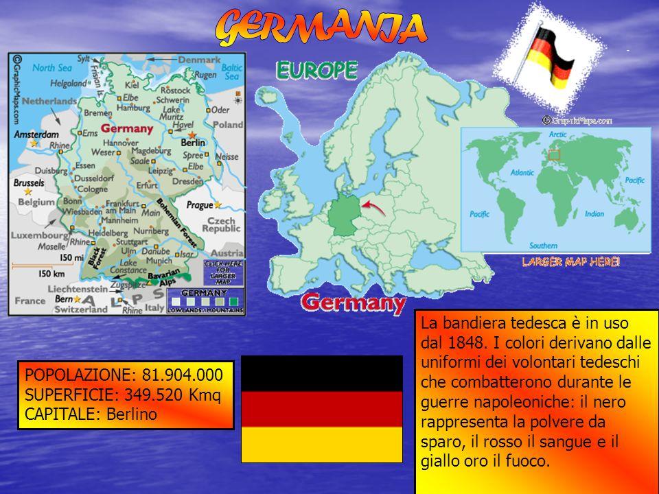POPOLAZIONE: 81.904.000 SUPERFICIE: 349.520 Kmq CAPITALE: Berlino La bandiera tedesca è in uso dal 1848. I colori derivano dalle uniformi dei volontar