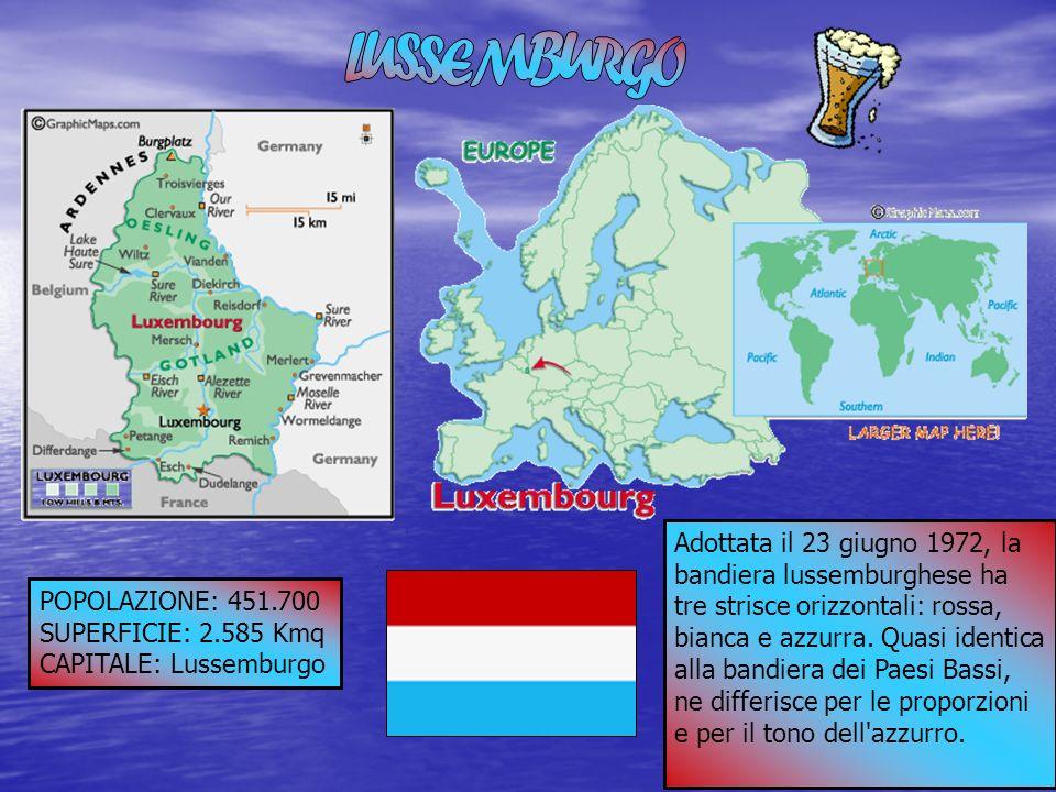 POPOLAZIONE: 451.700 SUPERFICIE: 2.585 Kmq CAPITALE: Lussemburgo Adottata il 23 giugno 1972, la bandiera lussemburghese ha tre strisce orizzontali: ro