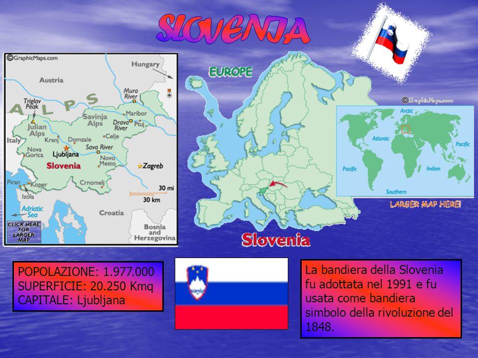 POPOLAZIONE: 1.977.000 SUPERFICIE: 20.250 Kmq CAPITALE: Ljubljana La bandiera della Slovenia fu adottata nel 1991 e fu usata come bandiera simbolo del