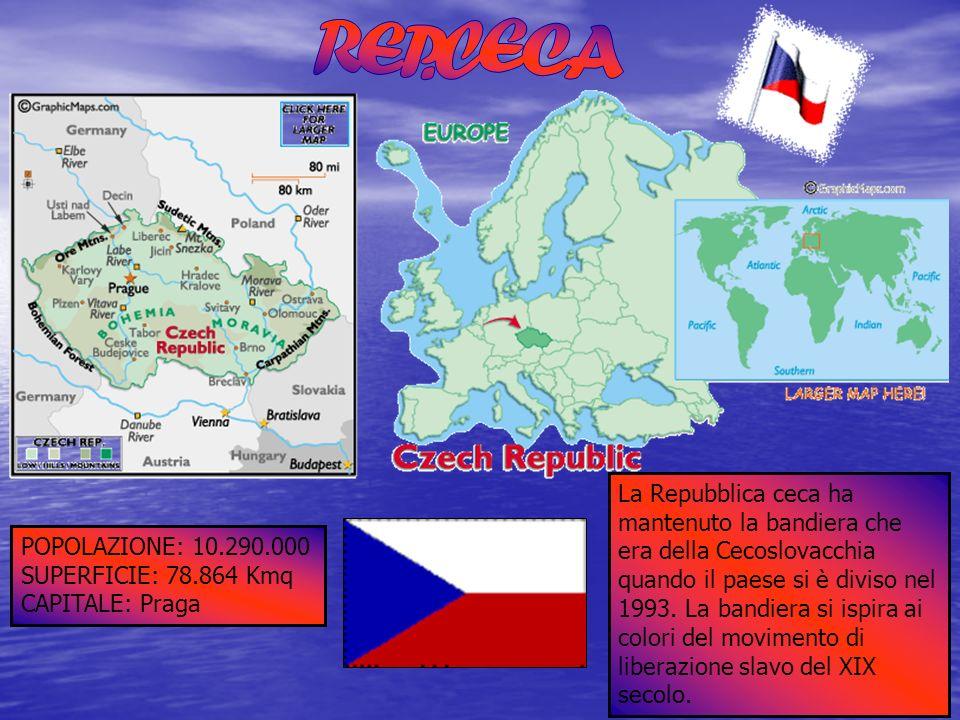 POPOLAZIONE: 10.290.000 SUPERFICIE: 78.864 Kmq CAPITALE: Praga La Repubblica ceca ha mantenuto la bandiera che era della Cecoslovacchia quando il paes
