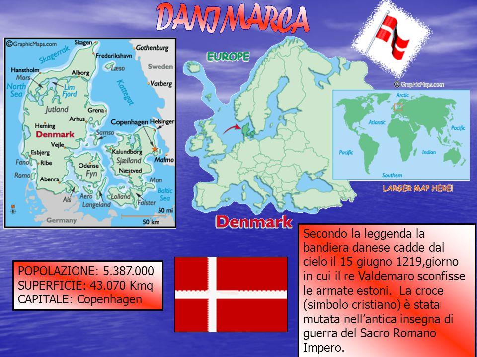 POPOLAZIONE: 5.387.000 SUPERFICIE: 43.070 Kmq CAPITALE: Copenhagen Secondo la leggenda la bandiera danese cadde dal cielo il 15 giugno 1219,giorno in