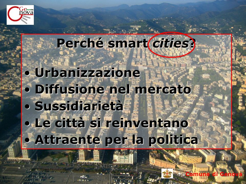 Comune di Genova Perché smart cities.