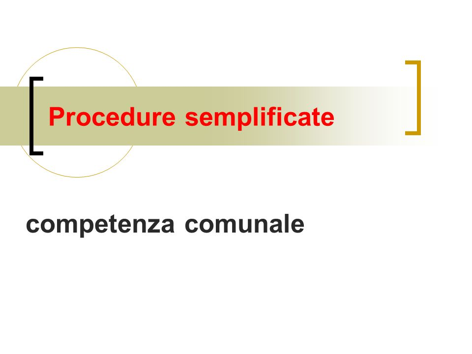 Procedure semplificate competenza comunale