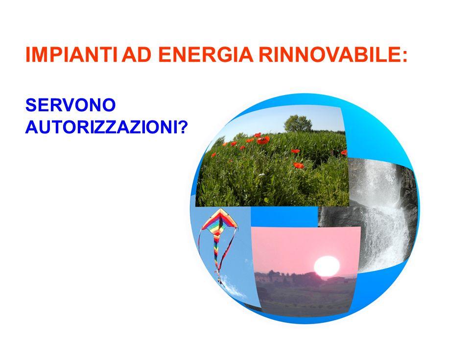 IMPIANTI AD ENERGIA RINNOVABILE: SERVONO AUTORIZZAZIONI?