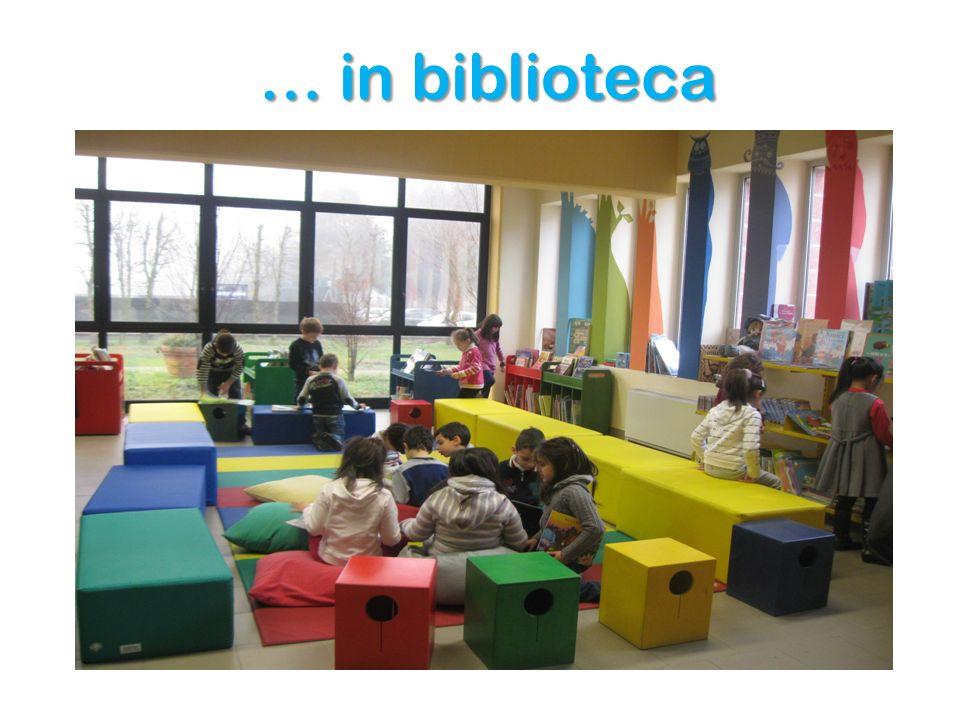 … in biblioteca … in biblioteca