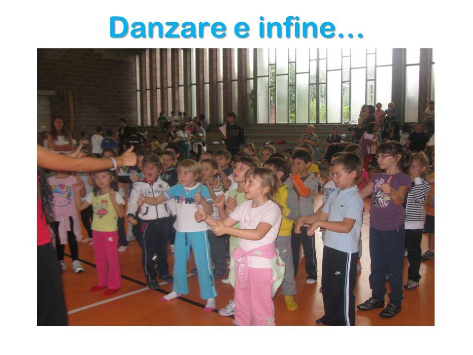 Danzare e infine…