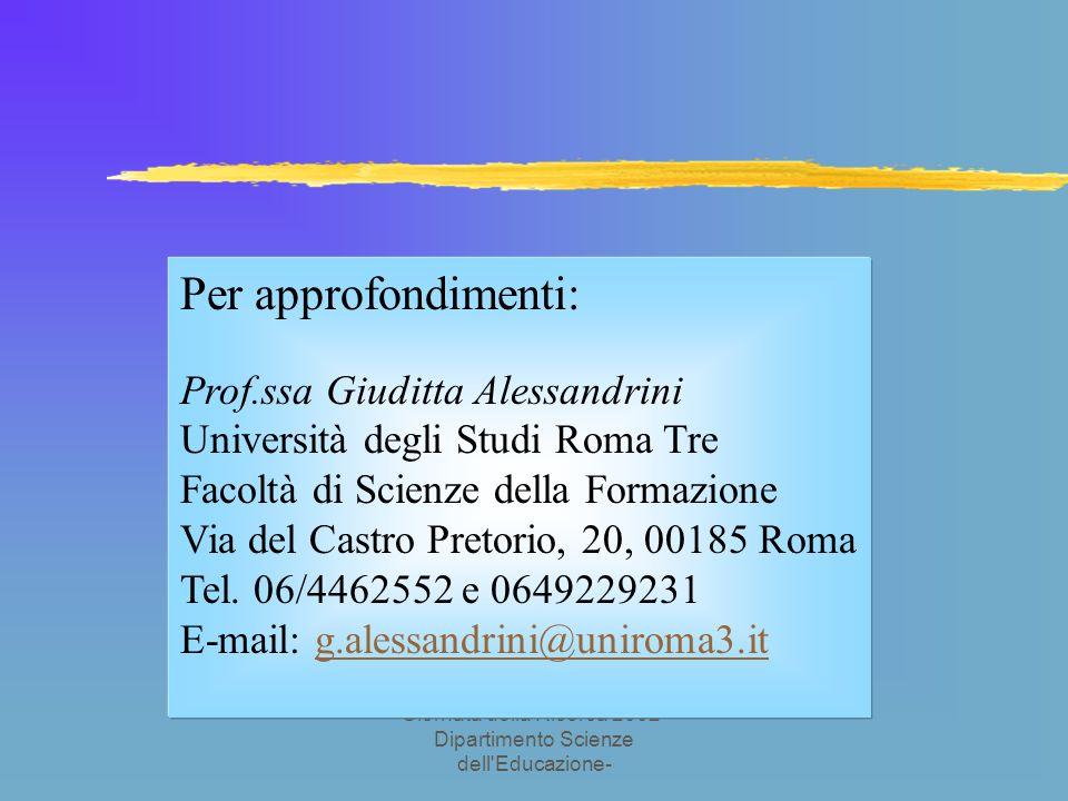 Giornata della Ricerca 2002- Dipartimento Scienze dell Educazione- 5.Le fasi successive della ricerca….