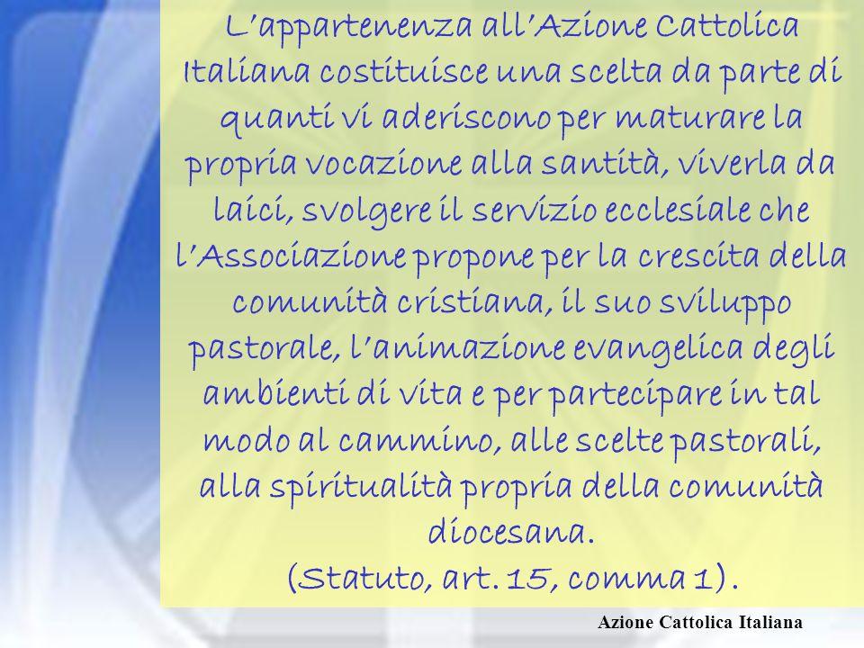Azione Cattolica Italiana Unadesione vissuta con responsabilità, gioia e gratitudine aiuterà tutti a ritrovare il primato di Dio e la conseguente centralità della Parola e dellEucaristia nelle nostre giornate, nei progetti personali e associativi.