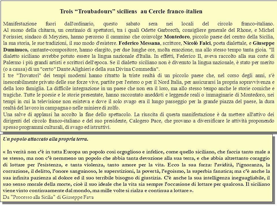 Trois Troubadours siciliens au Cercle franco-italien Manifestazione fuori dall ordinario, questo sabato sera nei locali del circolo franco-italiano.