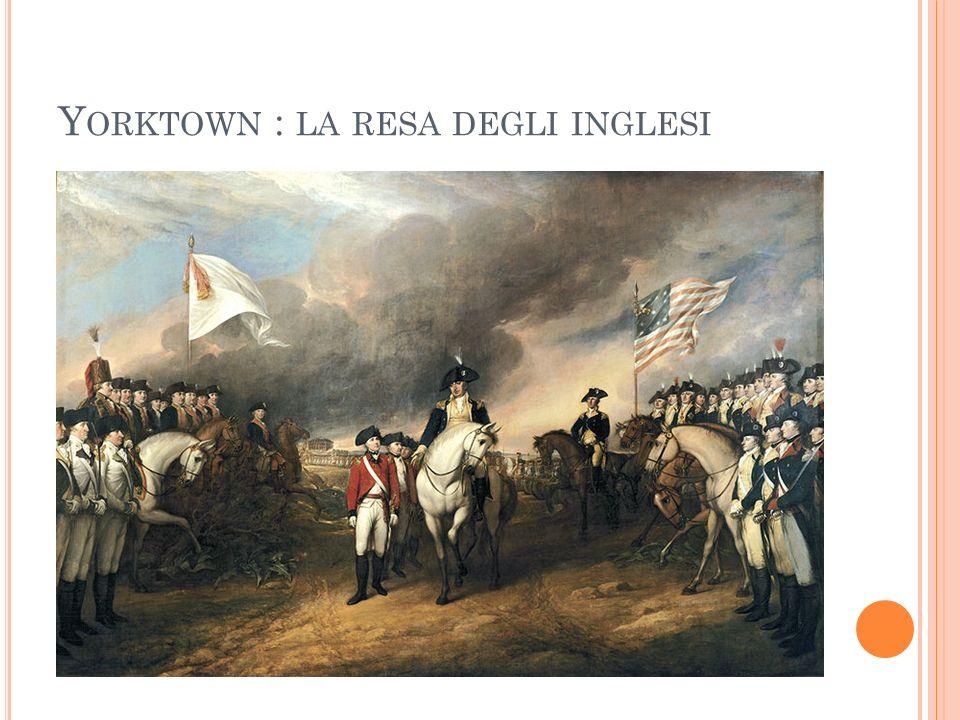 Y ORKTOWN : LA RESA DEGLI INGLESI