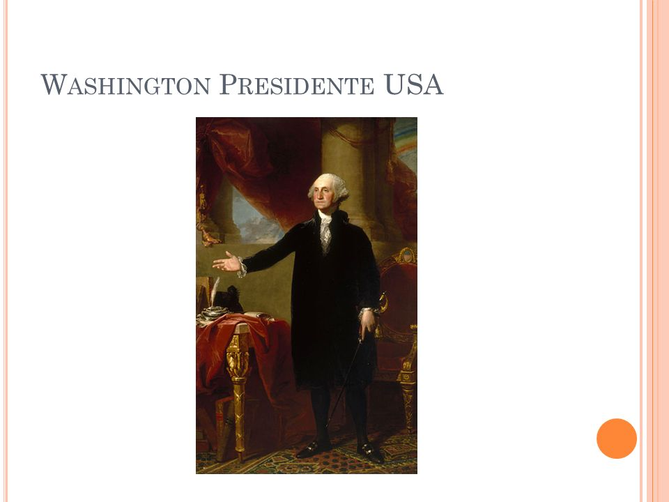W ASHINGTON P RESIDENTE USA