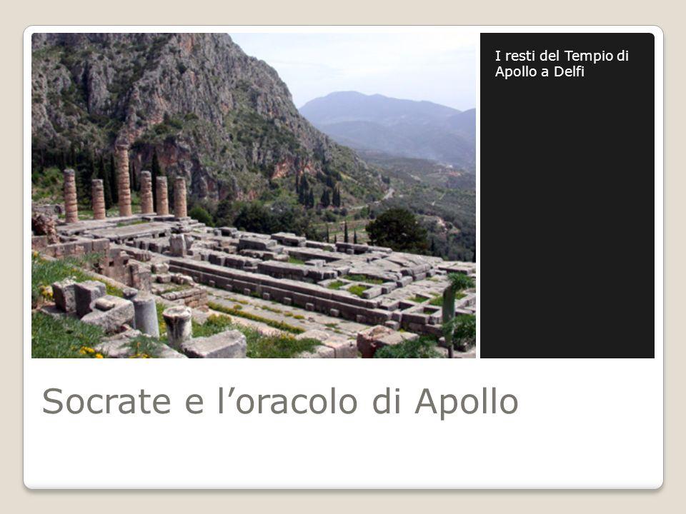 Socrate e loracolo di Apollo I resti del Tempio di Apollo a Delfi