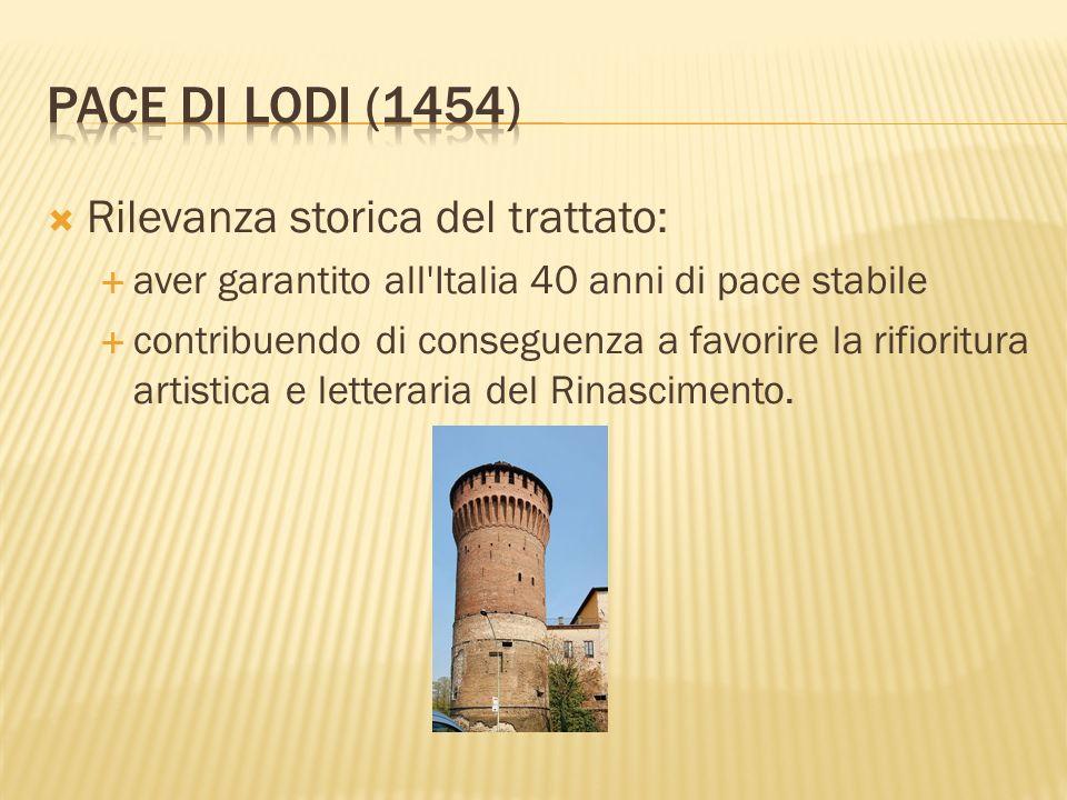 Rilevanza storica del trattato: aver garantito all'Italia 40 anni di pace stabile contribuendo di conseguenza a favorire la rifioritura artistica e le