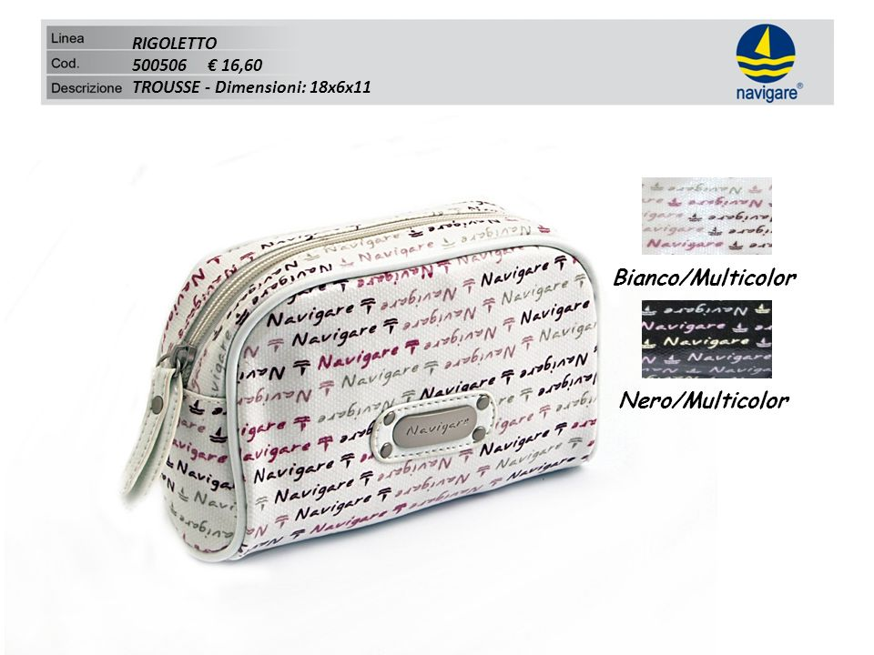 RIGOLETTO 500506 16,60 TROUSSE - Dimensioni: 18x6x11 Bianco/Multicolor Nero/Multicolor