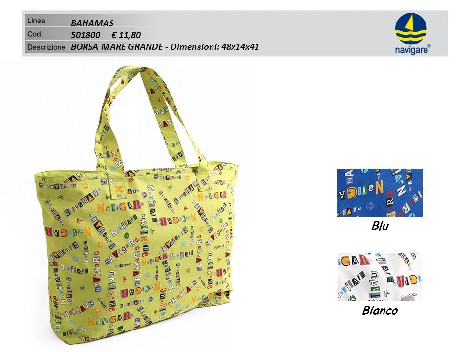 BAHAMAS 501800 11,80 BORSA MARE GRANDE - Dimensioni: 48x14x41 Blu Bianco