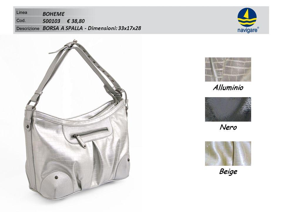BOHEME 500103 38,80 BORSA A SPALLA - Dimensioni: 33x17x28 Alluminio Nero Beige