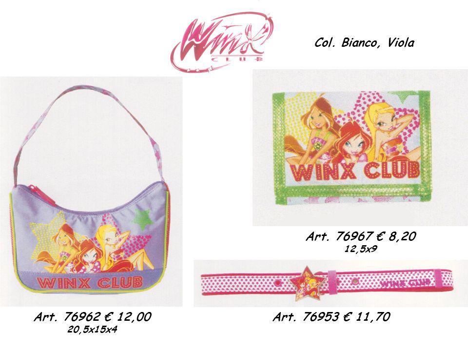 Col. Bianco, Viola Art. 76953 11,70 Art. 76967 8,20 12,5x9 Art. 76962 12,00 20,5x15x4