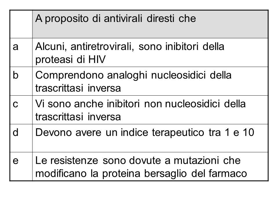 A proposito di virus oncogeni diresti che aLo sono tutti i retrovirus bLo sono tutti i virus a DNA cLo sono i retrovirus transducenti d HTLV I è un retrovirus transducente eHTLV I deve la sua attività oncogena allespressione del gene tax