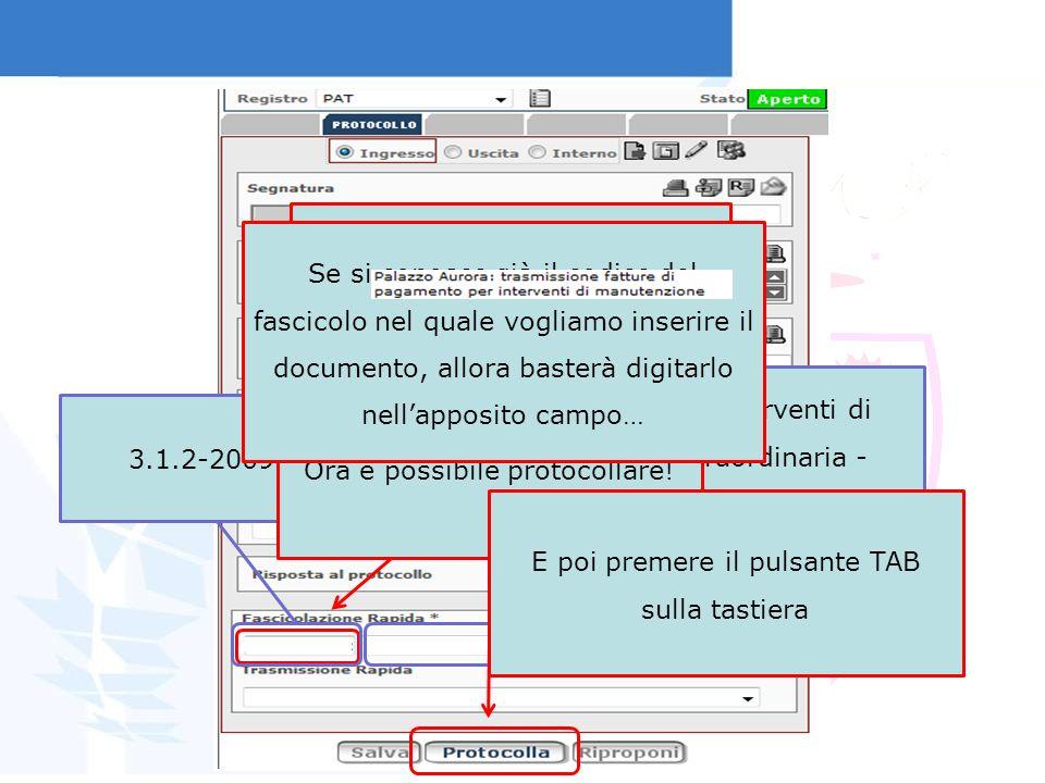 Palazzo Aurora – Interventi di manutenzione straordinaria - Impianti di illuminazione Alternativa alla ricerca fascicoli…. 3.1.2-2009-1 Ora è possibil