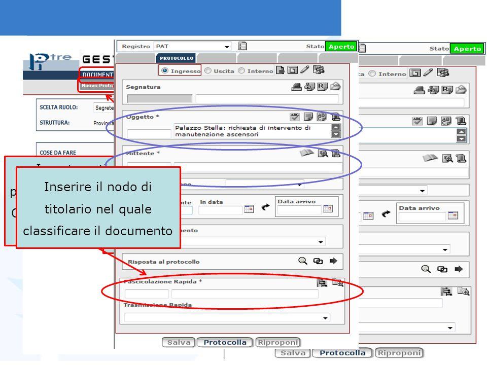 Per protocollare un documento, cliccare su Documenti Poi selezionare la voce Nuovo Protocollo In automatico, il sistema si posiziona sul protocollo in