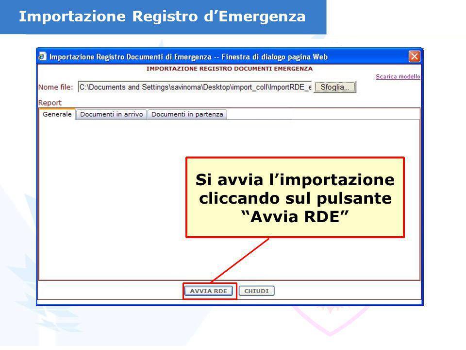 Si avvia limportazione cliccando sul pulsante Avvia RDE Importazione Registro dEmergenza