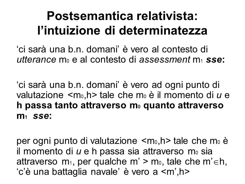 Postsemantica relativista: lintuizione di determinatezza ci sarà una b.n.