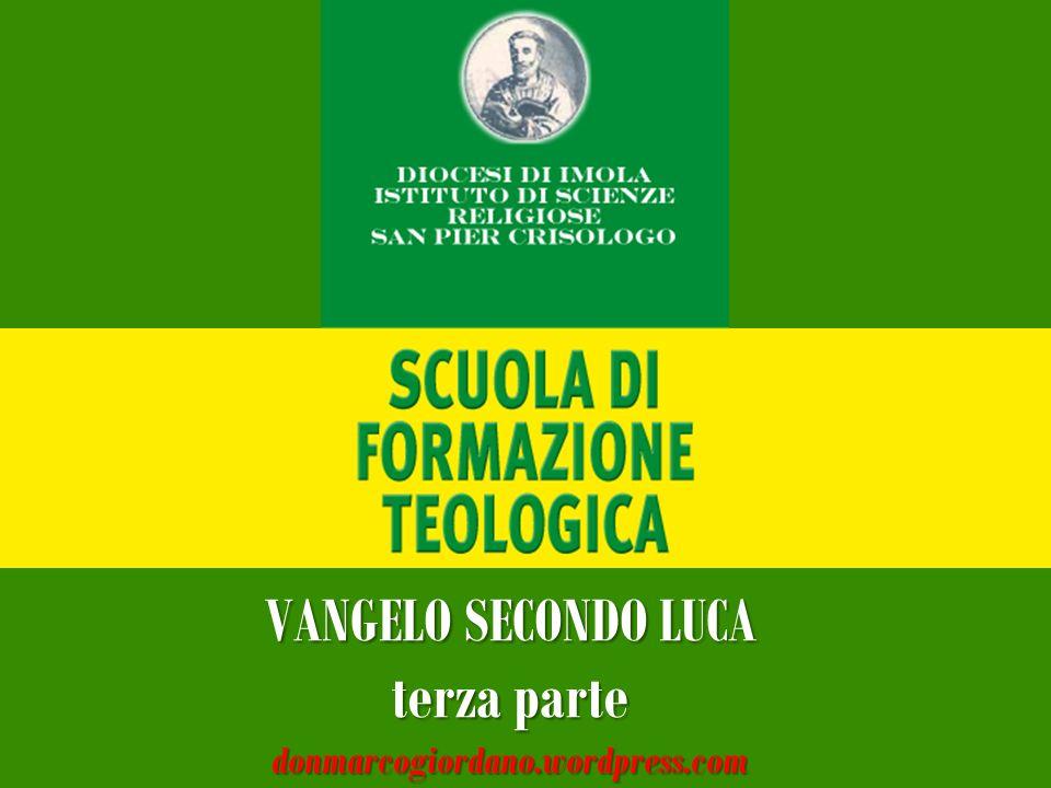 VANGELO SECONDO LUCA terza parte donmarcogiordano.wordpress.com