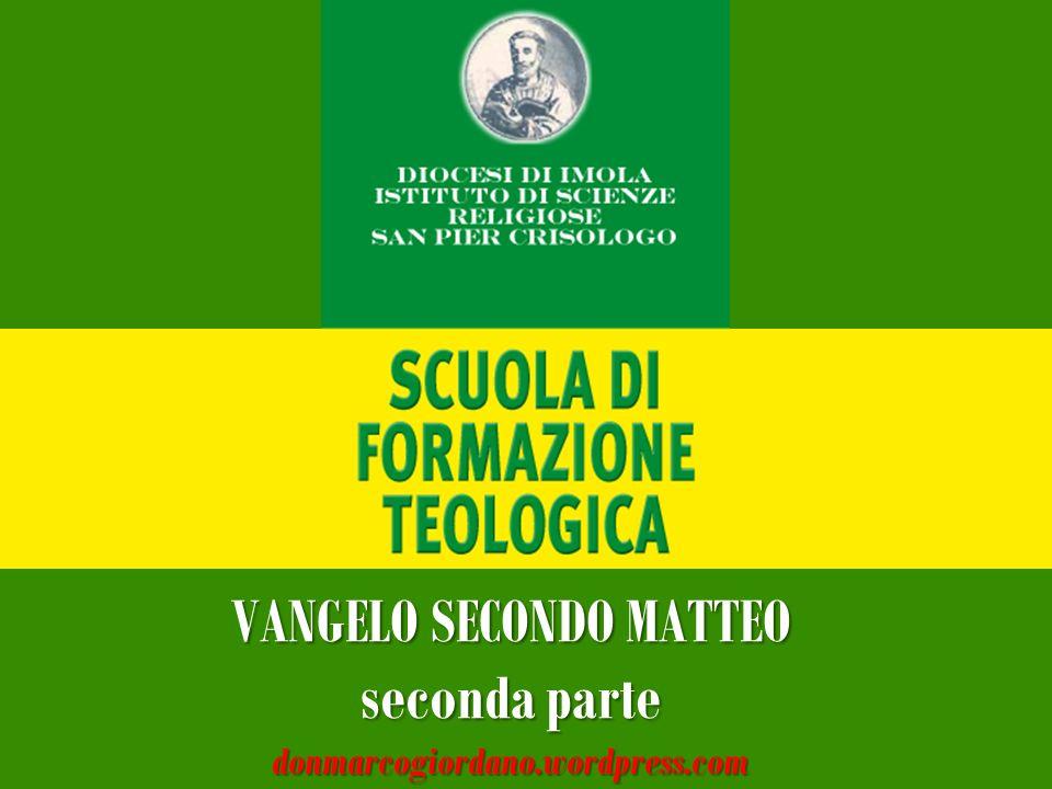 VANGELO SECONDO MATTEO seconda parte donmarcogiordano.wordpress.com