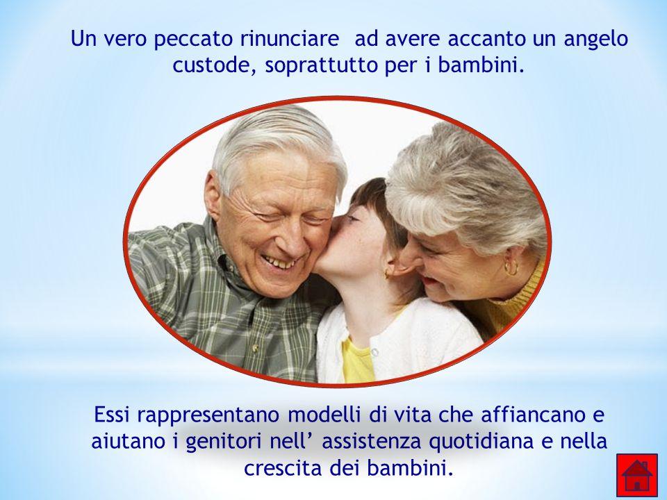 I nonni, dunque, diventano strumento importante di trasmissione di fiducia, sono i custodi della memoria, del passato, di un tesoro e portano agli alt