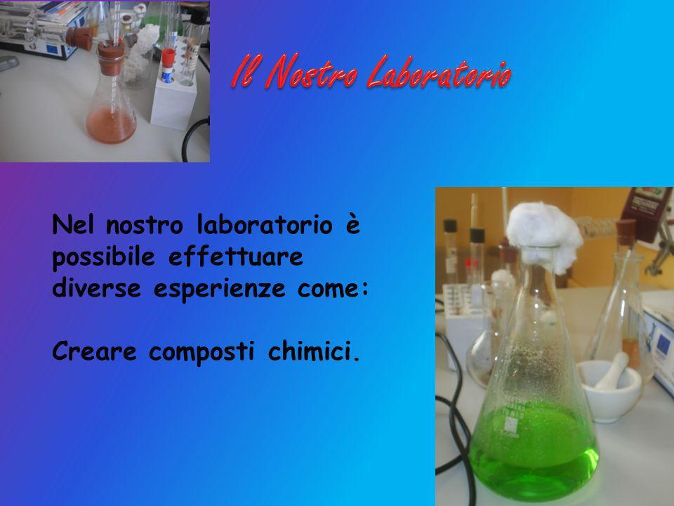 Nel nostro laboratorio è possibile effettuare diverse esperienze come: Creare composti chimici.