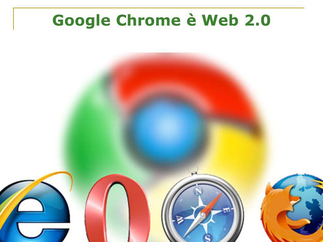 Google Chrome è Web 2.0