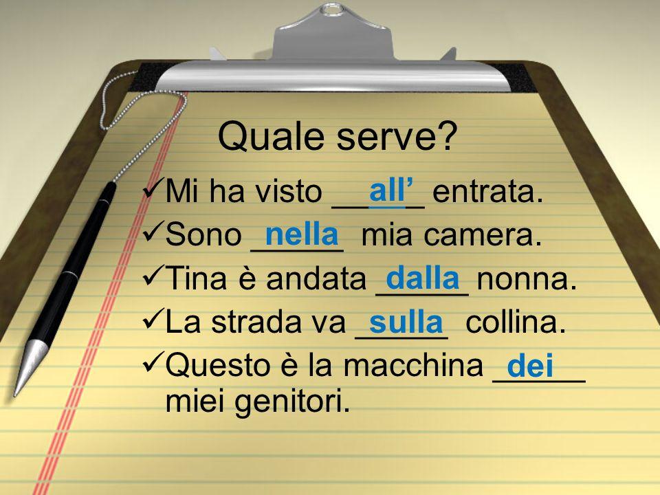 Preposizioni + articoli Remember that when these articles are followed by a direct article (il, lo, la, l, i, gli, le) they join together. For example