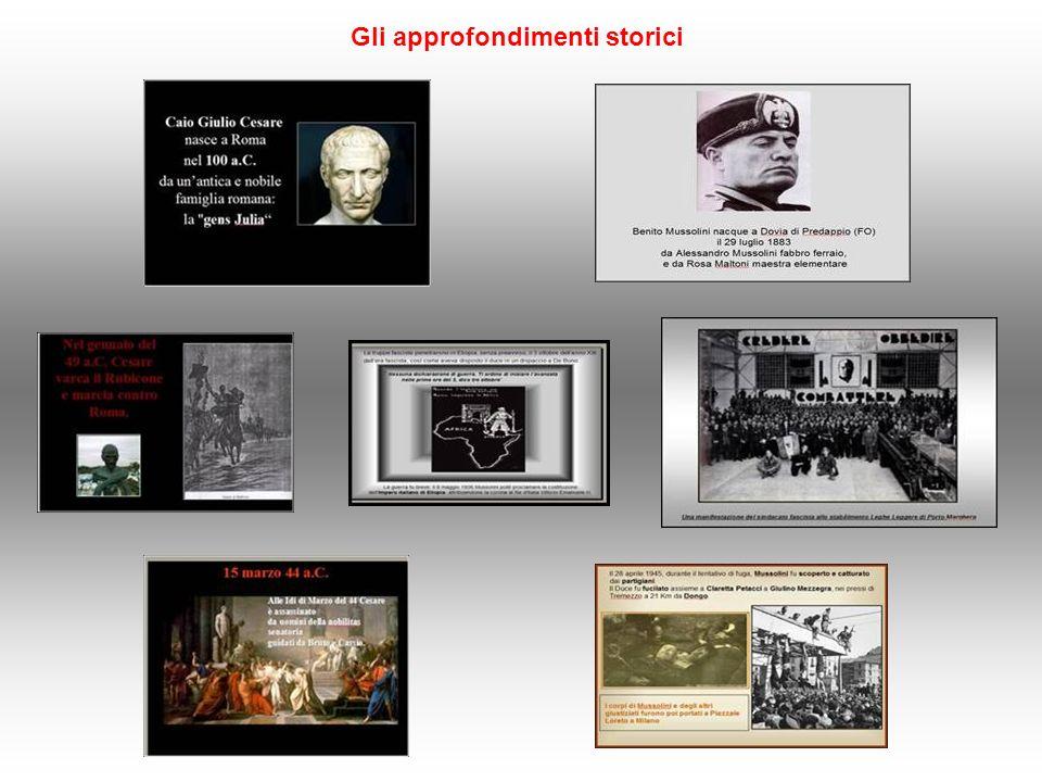 Gli approfondimenti storici