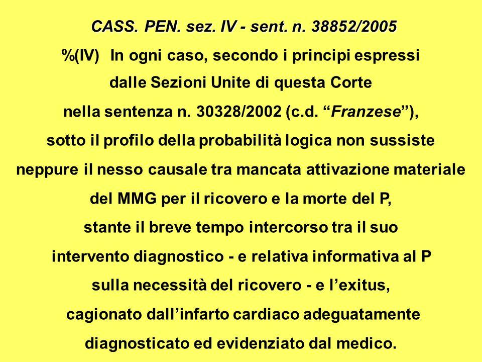 %(IV) In ogni caso, secondo i principi espressi dalle Sezioni Unite di questa Corte nella sentenza n.