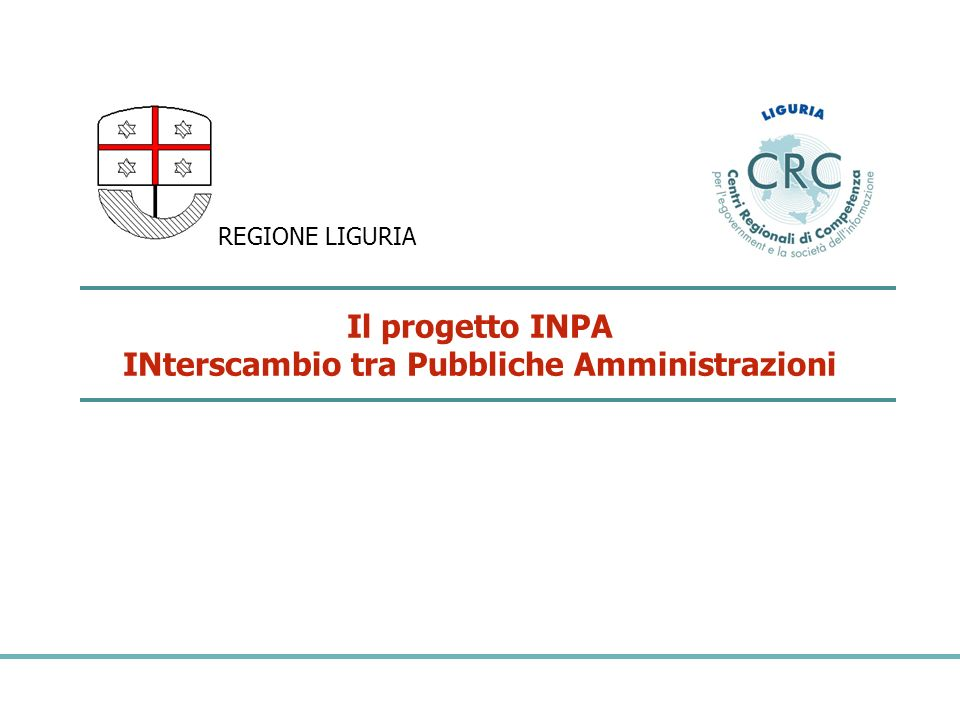Il progetto INPA INterscambio tra Pubbliche Amministrazioni REGIONE LIGURIA