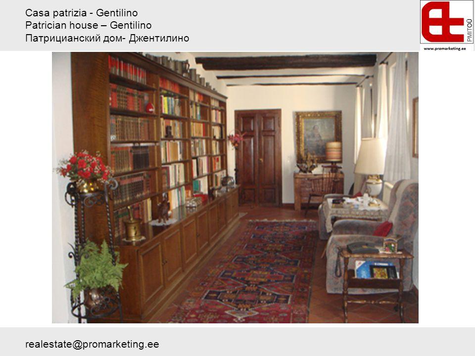 Casa patrizia - Gentilino Patrician house – Gentilino Патрицианский дом- Джентилино realestate@promarketing.ee