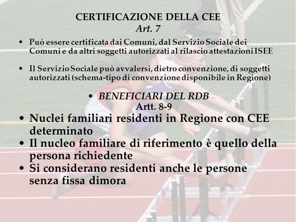 CERTIFICAZIONE DELLA CEE Art. 7 Può essere certificata dai Comuni, dal Servizio Sociale dei Comuni e da altri soggetti autorizzati al rilascio attesta