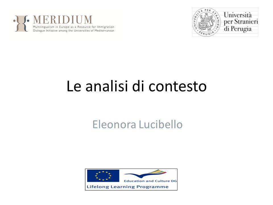 Le analisi di contesto Eleonora Lucibello