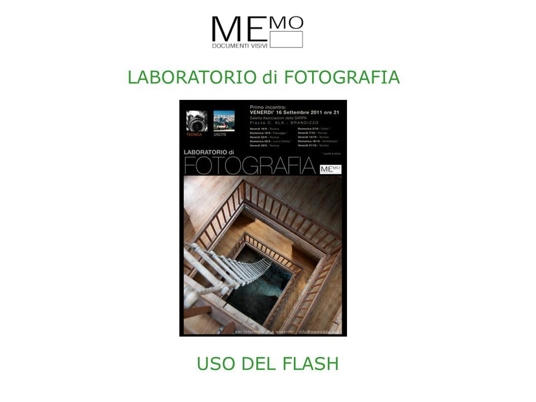 LABORATORIO di FOTOGRAFIA USO DEL FLASH
