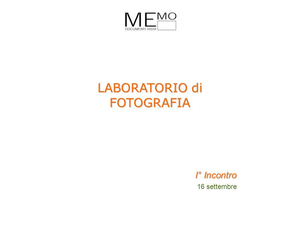 I° Incontro 16 settembre LABORATORIO di FOTOGRAFIA