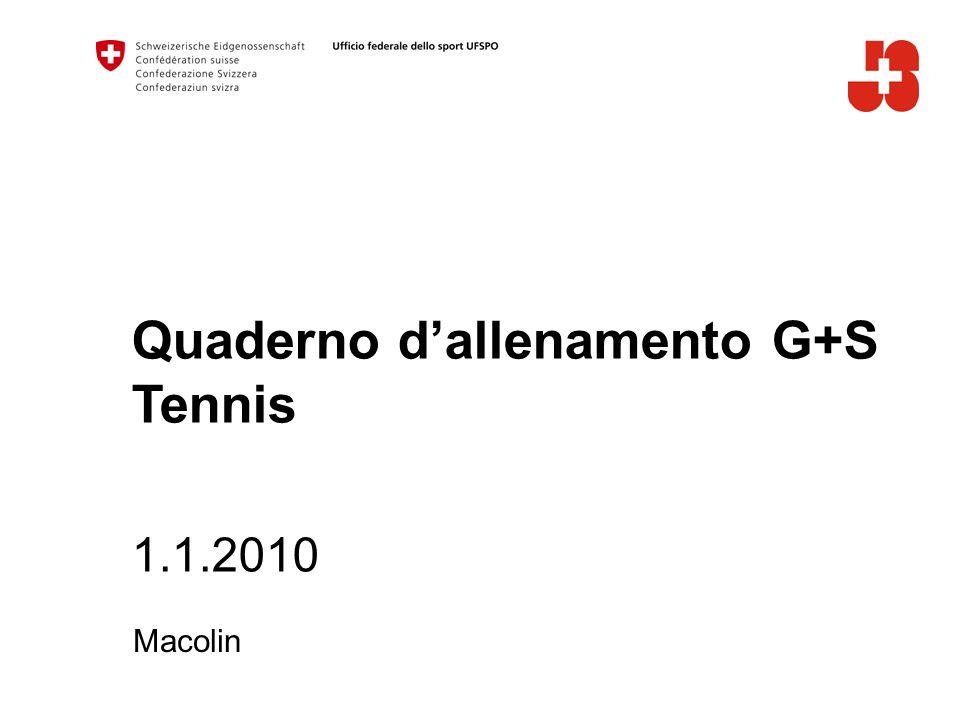 Quaderno dallenamento G+S Tennis 1.1.2010 Macolin