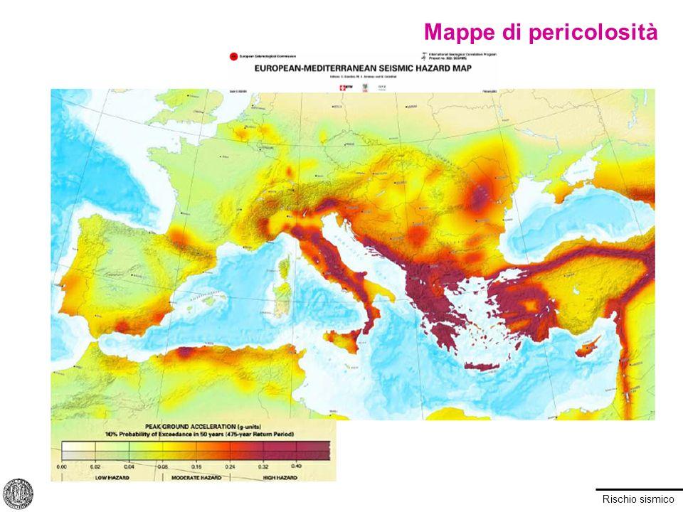 Rischio sismico Mappe di pericolosità
