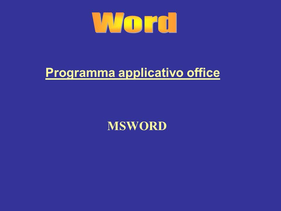 MSWORD Programma applicativo office