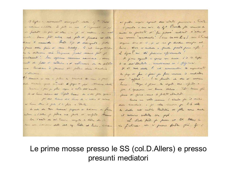 Le prime mosse presso le SS (col.D.Allers) e presso presunti mediatori