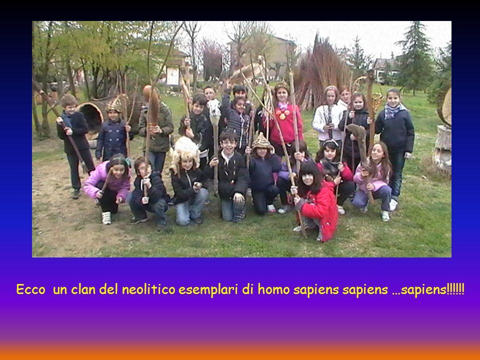 Ecco un clan del neolitico esemplari di homo sapiens sapiens …sapiens!!!!!!